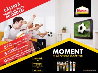 Vizual promotie Moment -promotia Moment iti da puterea sa castigi!