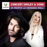 Smiley si Sore vor concerta pentru prima data la Veranda Mall, pe 25 martie