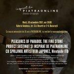 "Hirotoshi Ito prezinta expozitia ""Pleasures of Paradox. The Fine Stone"", proiect sustinut de PIATRAONLINE"