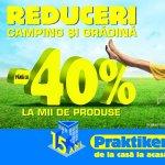 Praktiker deschide sezonul reducerilor de pana la 40% la mii de produse pentru camping si gradina