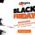 Black Friday Regata: 27-29 Noiembrie | Weekendul cu cele mai mari reduceri din an