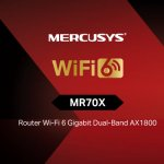MR70X – primul router Mercusys® cu tehnologia Wi-Fi 6